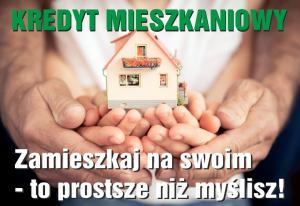 Kredyt mieszkaniowy z atrakcyjnym oprocentowaniem!